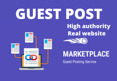 write and Publish 10 Guest Post On High Authority Websites With Content