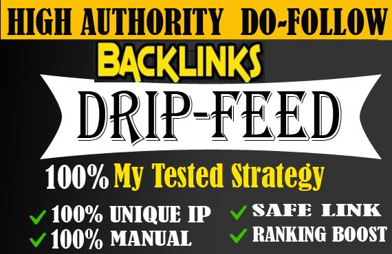 Create 80 drip feed seo dofollow backlinks white hat seo techniques