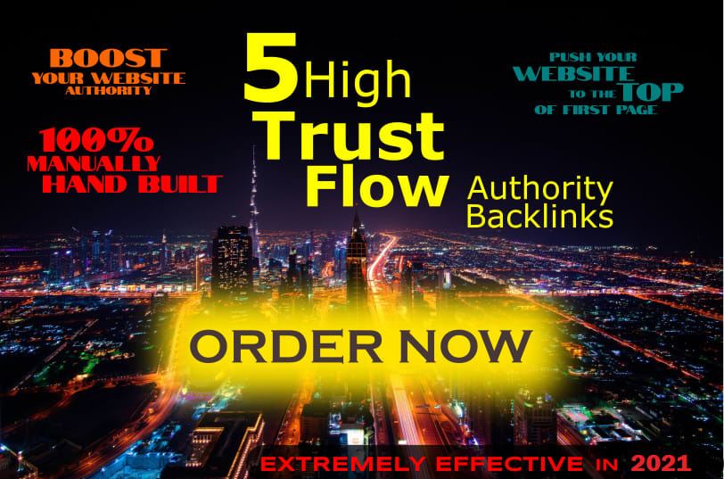 I will create 5 high authority trust flow powerful backlinks SEO service
