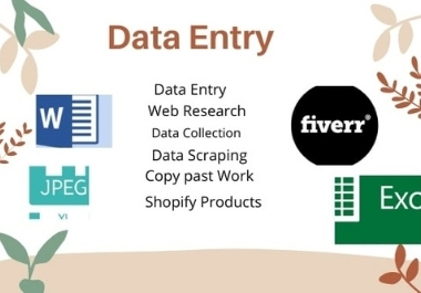 I will do data entry,  data collection and web research