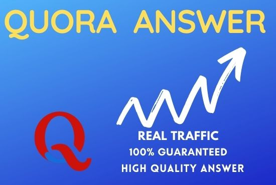 I Will Provide 10+ HQ Quora Answer Guaranteed Traffic For Promote Your Website