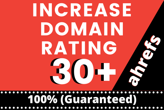 I will increase website domain rating ahrefs to dr 30 plus