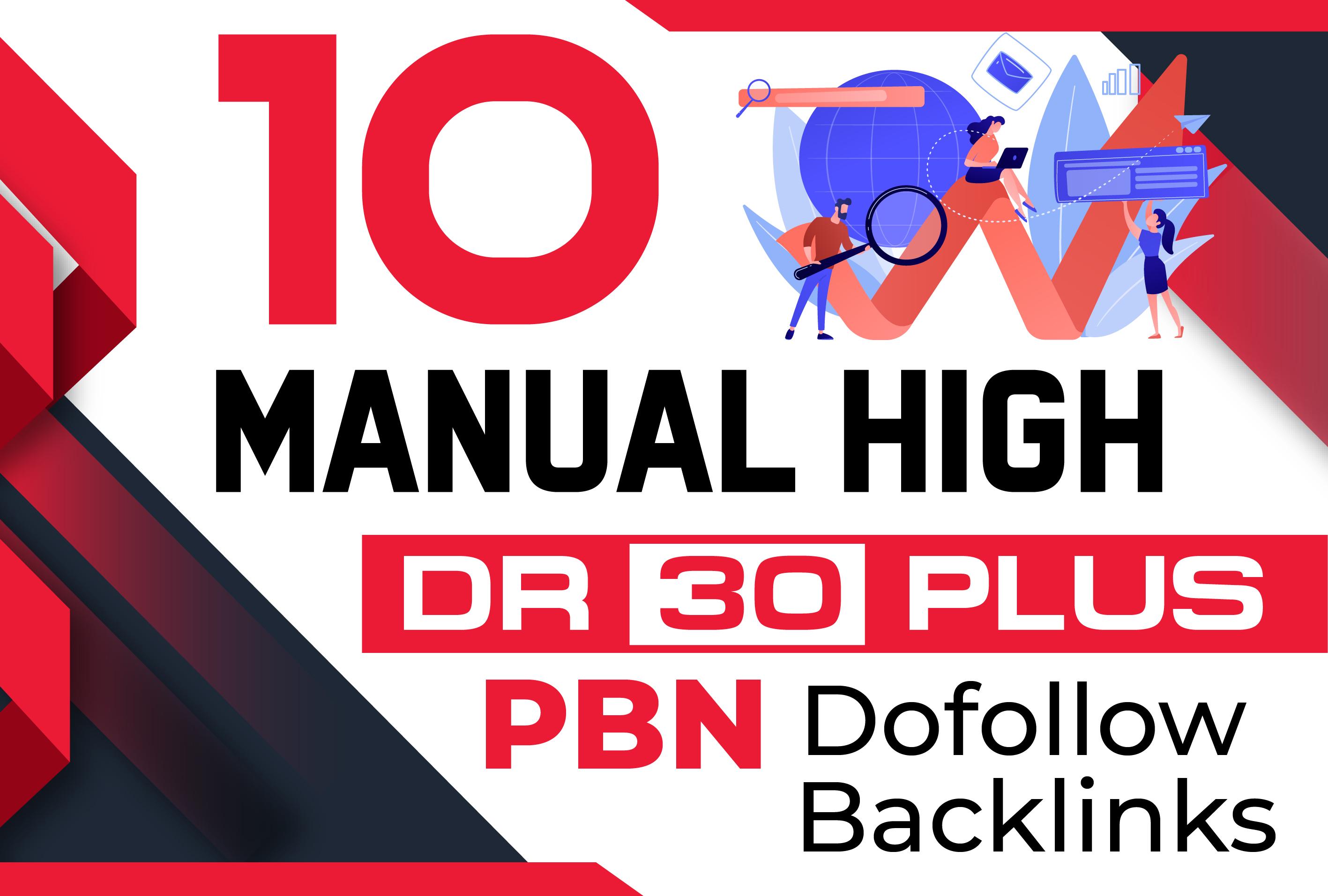 build 10 Manual High DR 30 Plus PBN Dofollow Backlinks