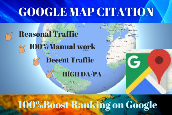 Manually Create 1oo Google Maps Citation To Boost and Rank Your Local Citations For Local Business