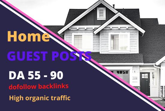 5 guest post on high da 55-90 home improvement blog organic traffic