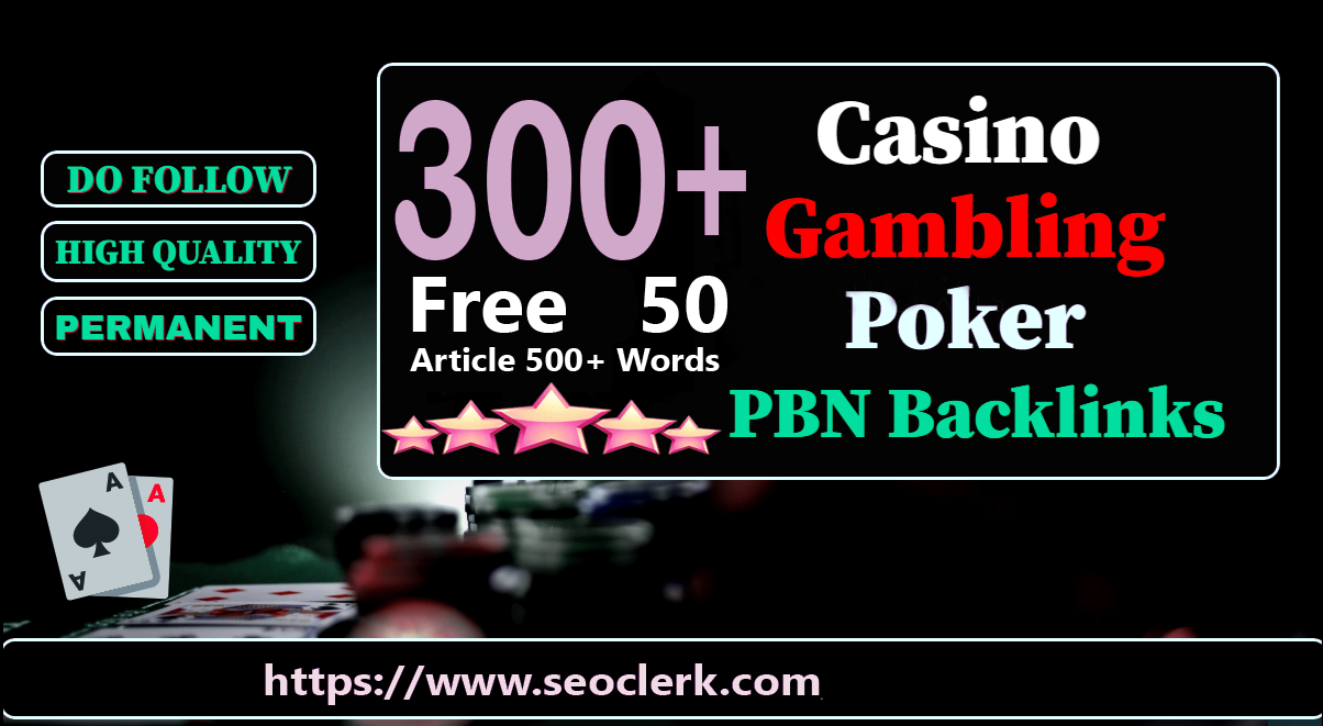 Get Powerfull 300 Primium Backlink and Casino with High DA/PA on your Homepage with special site