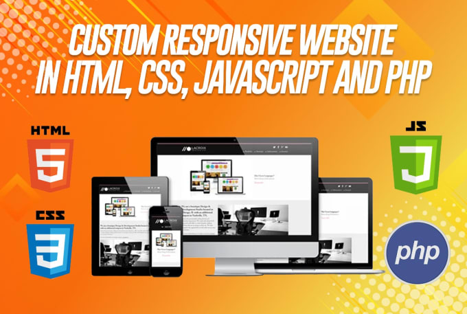 Custom responsive website in html,  css,  javascript,  and PHP