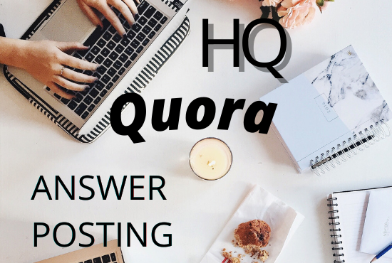 I will do 10 high quality quora answers for your targeted traffic