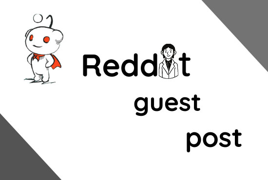 6 High quality reddit guest post with powerful backlink for your website,  DA 91, PA95
