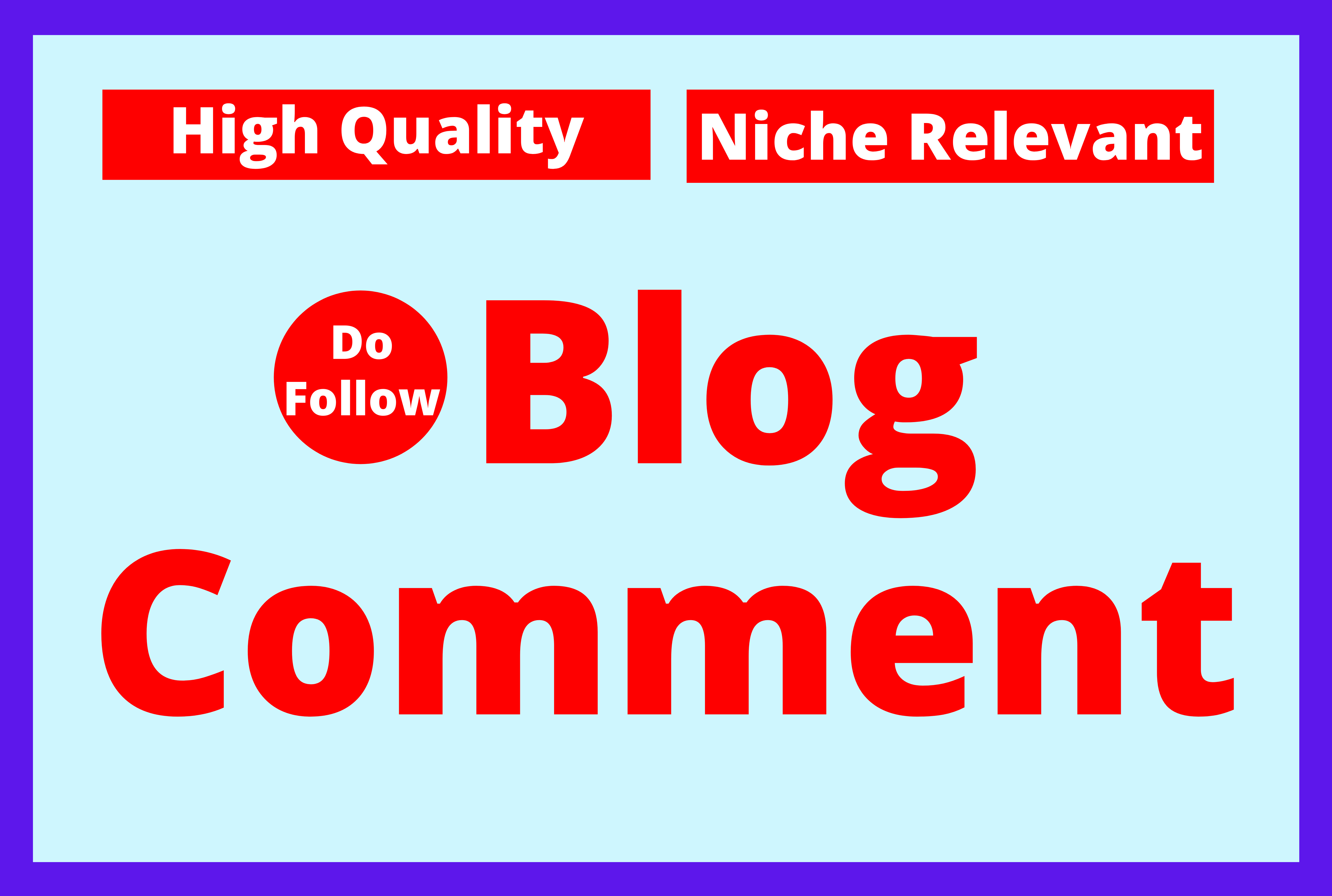 Promote Website by 100 Niche Relevant Do Follow Blog Comment