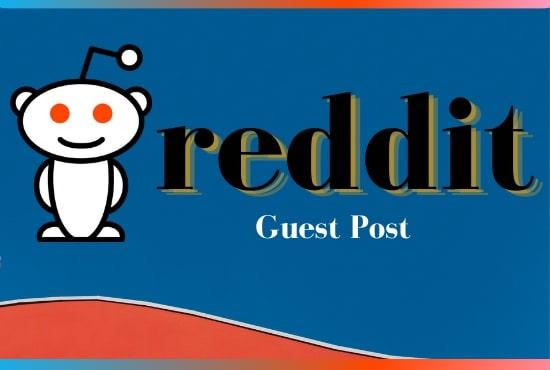 Promote your website 10 HQ guest posts on reddit