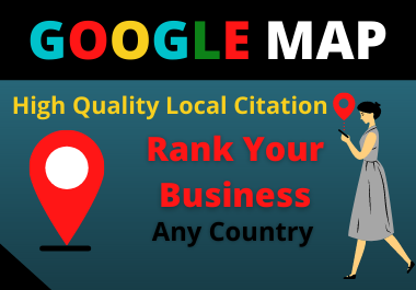 150 Google maps Citation high authority backlink must rank your local business