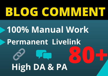 150 Blog Comments High Authority Backlinks manual unique link building On High DA-PA