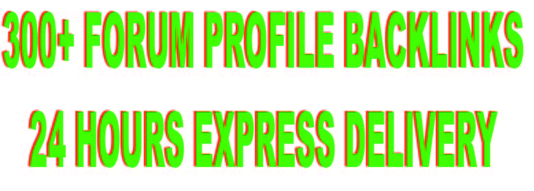300+ Forum Profile Backlinks within 24 hours
