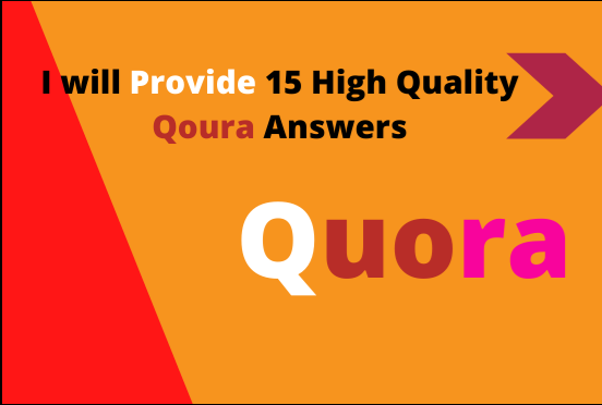 I will Provide 15 High Quality Quora Answers 2021 follow policy