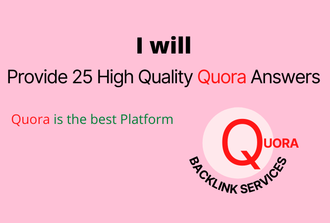 I will Provide 25 High Quality Quora Answers 2021 follow policy