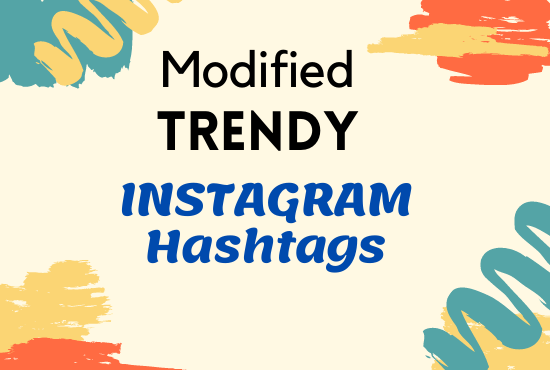 I will Collaborate With 40 Modified TRENDY Instagram Hashtags Research with Boost Strategy