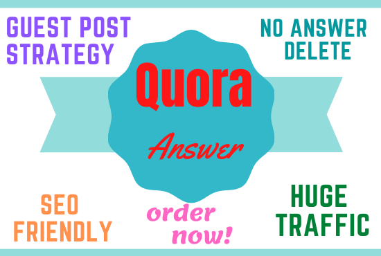 10 Guest Post Strategy Quora Answer for Huge Organic Traffic