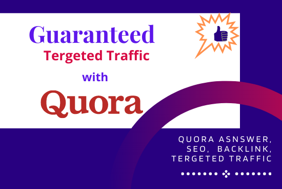 Guaranteed targeted traffic with 11 Quora Answer with backlink