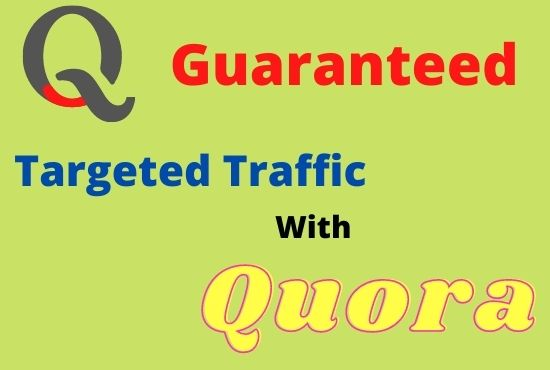 Offer 2 Quora answer for guaranteed targeted traffic