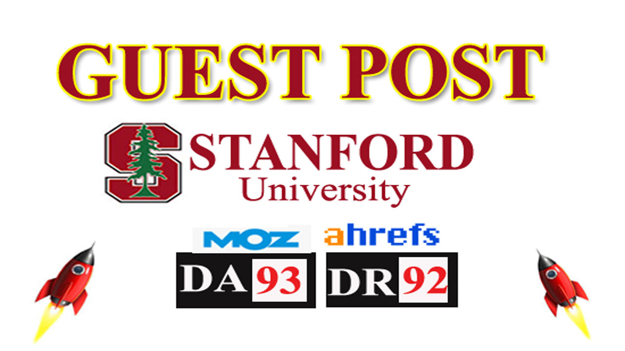 provide high authority guest post Stanford University Da 93