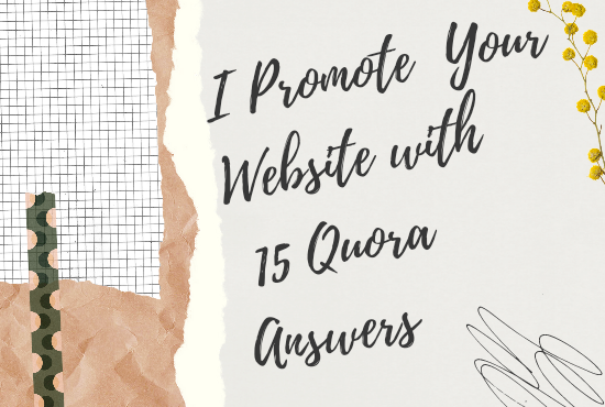 I promote your website with 20 quora answers