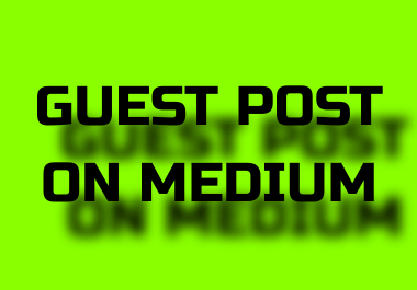 I will make guest post for you on medium da-94