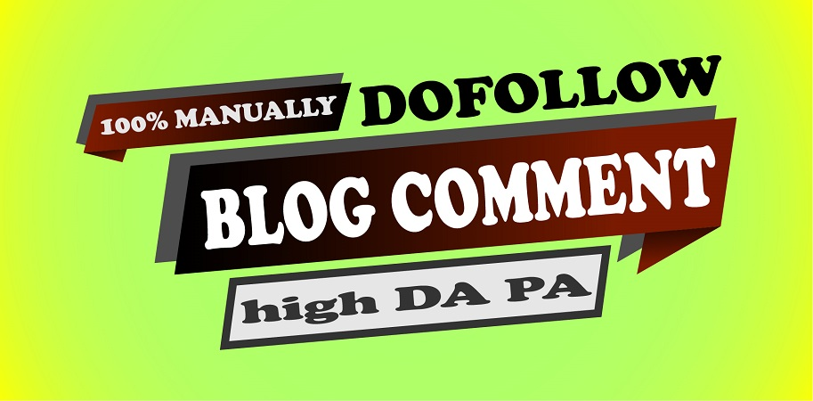 100 dofollow blog comment manually with high DA PA