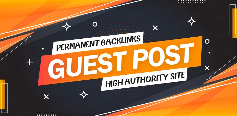 Publish 5 Guest Post on high DA site to get permanent backlinks