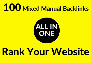 100 Mixed All In One Manual & High Quality Backlinks