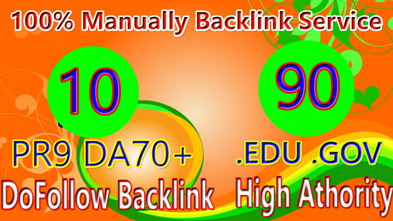 Manually Do 10 PR9 DA70+ 90. EDU/. GOV Safe SEO High PR9/PR10 Backlinks 2021 Best Results