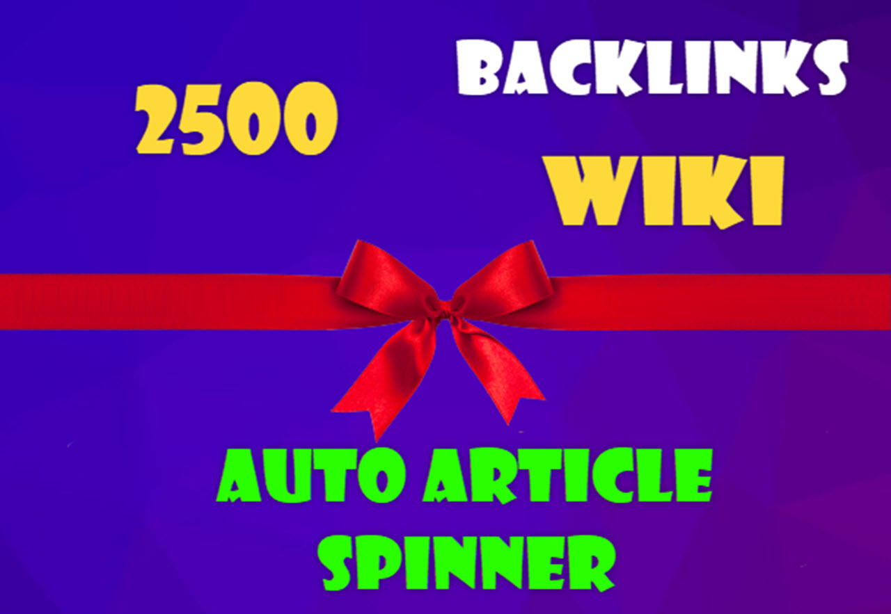 2500 Backlinks wiki for your URL and keywords