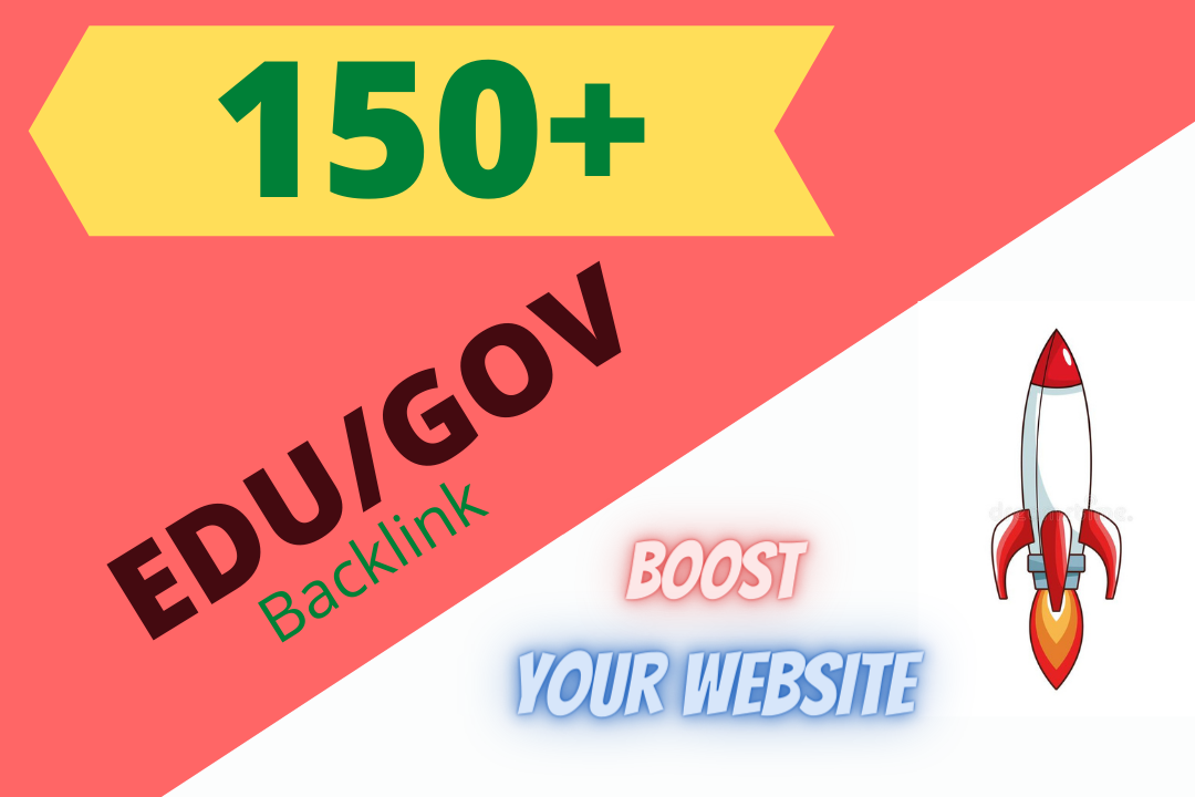 I will create 150+ HQ EDU/GOV Backlinks for boost your website