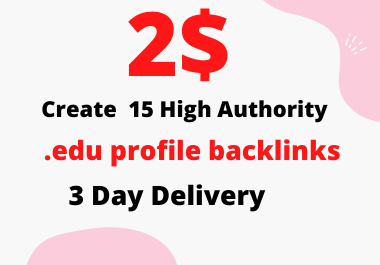 I will create 15. edu high authority profile backlink for off-page SEO