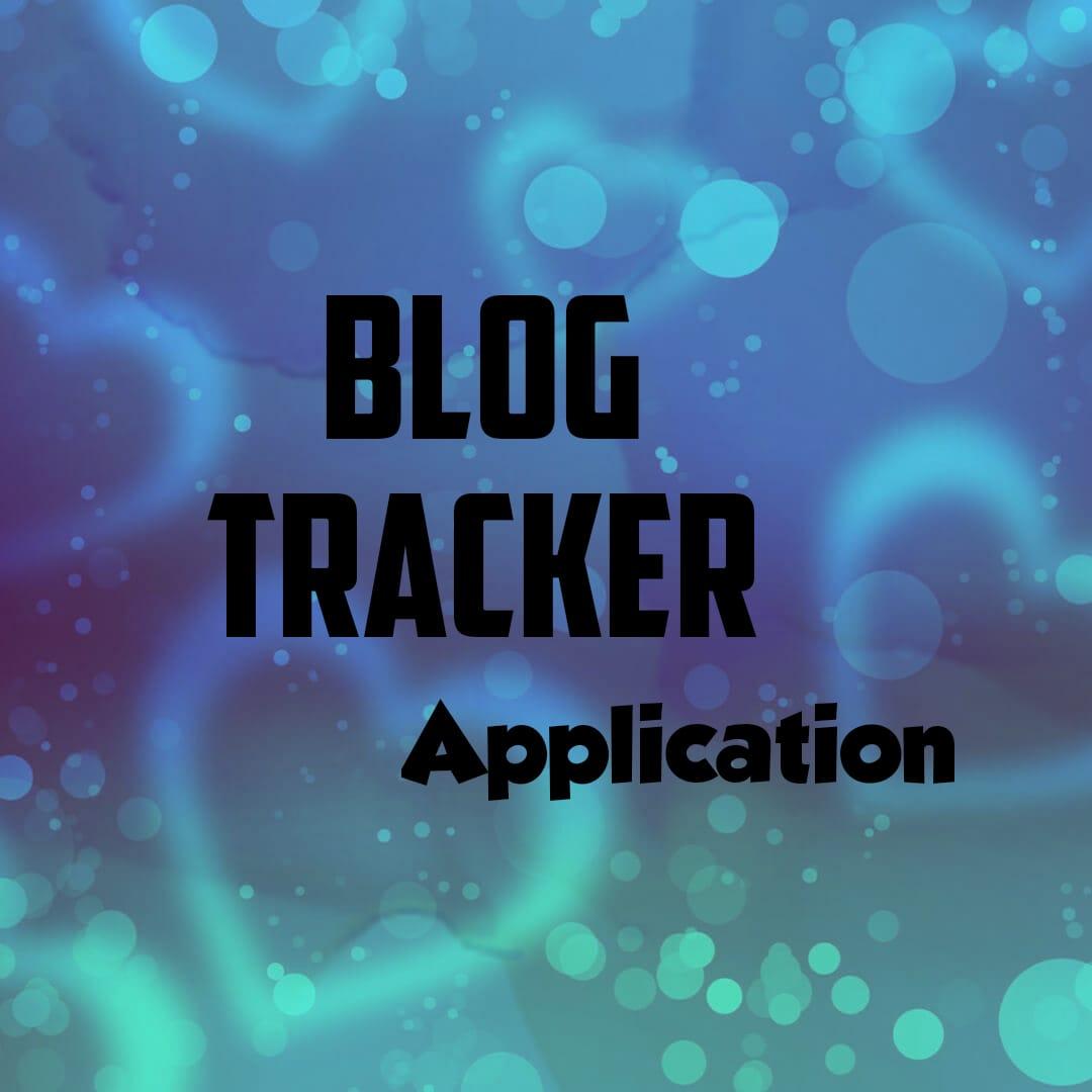 Helpful Apps for Blogger blog tracker appilaction