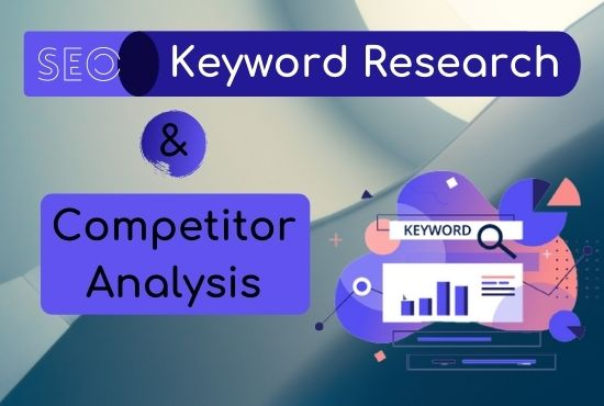 I will do the best professional SEO keyword research and competitor analysis