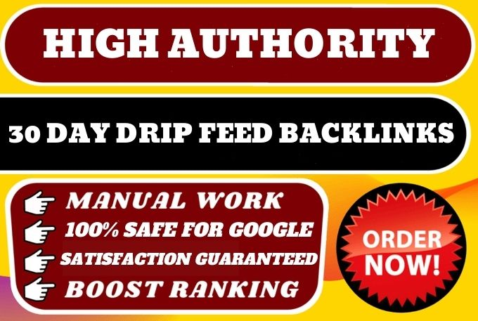 30 days drip feed daily 5 unique high da backlinks for higher ranking