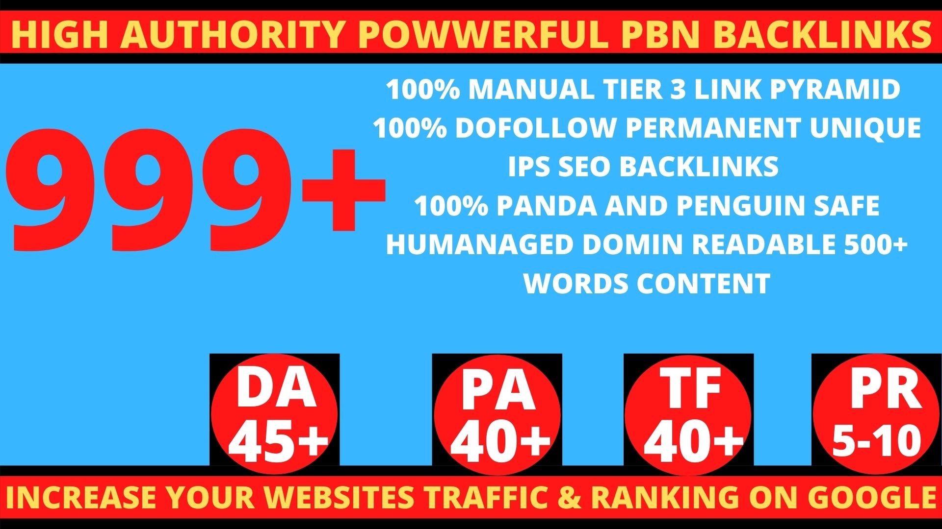 Get Extreme 999+PBN Backlink in your website homepage with HIGH DA/PA/TF/CF with unique website