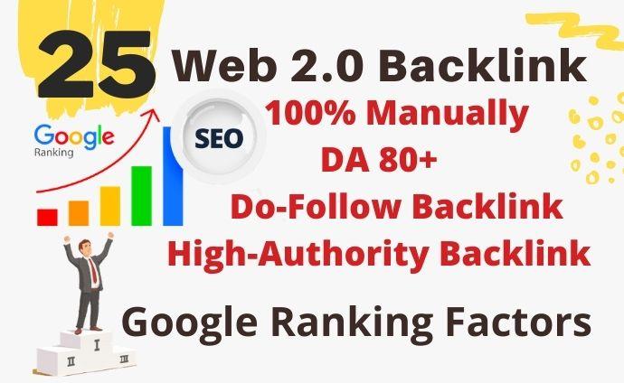 I will build 25 Hight authority web 2.0 do-follow backlinks