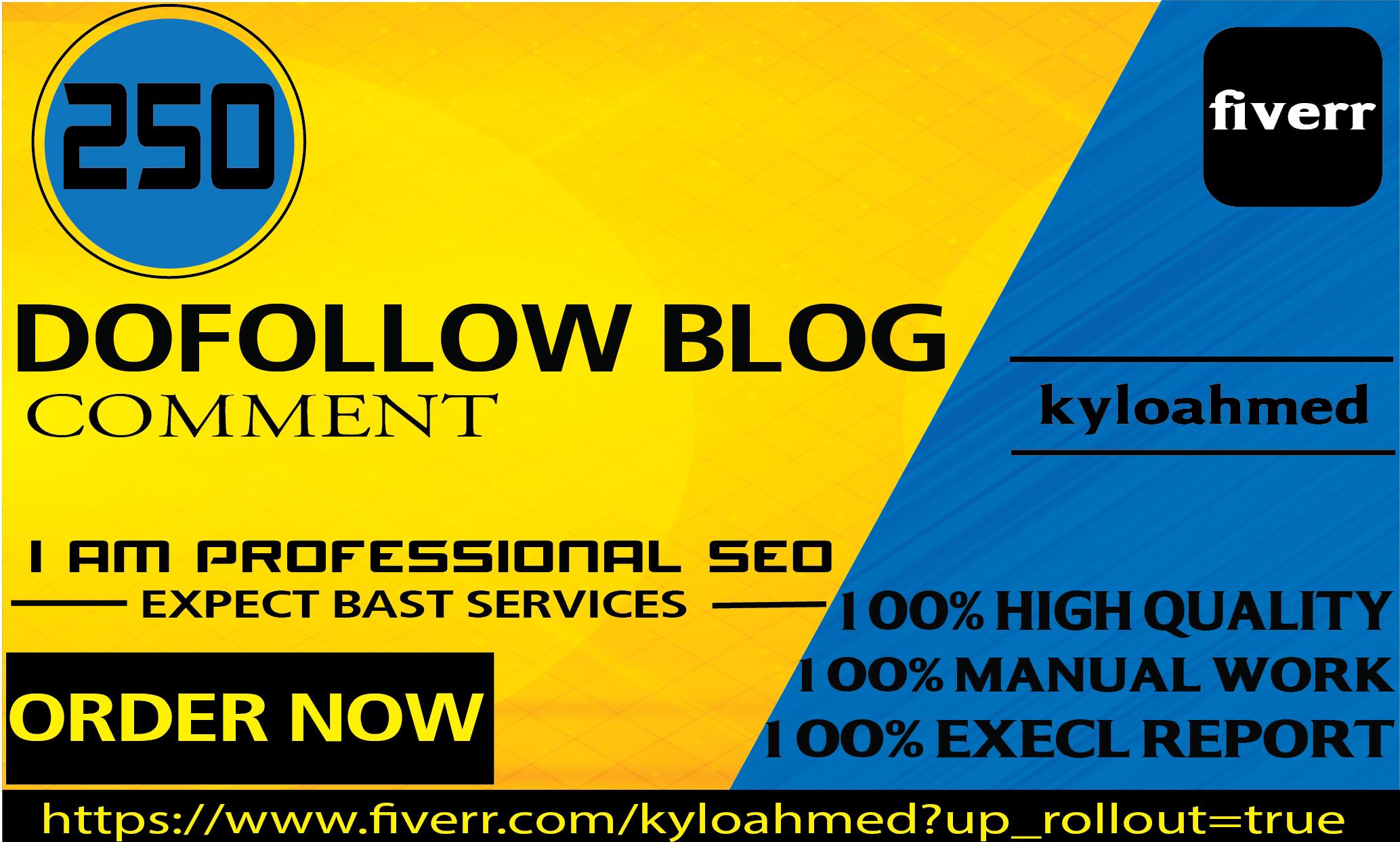 I will provide 250 dofollow blog comment backlinks