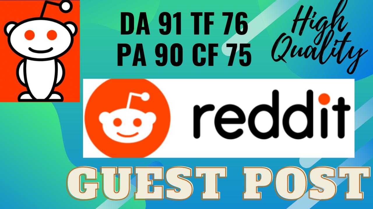 6 Reddit guest post DA 91 with permanent backlink