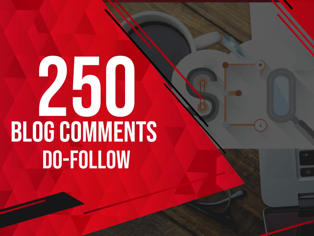 I will 250 unique domains SEO blog comments dofollow backlinks