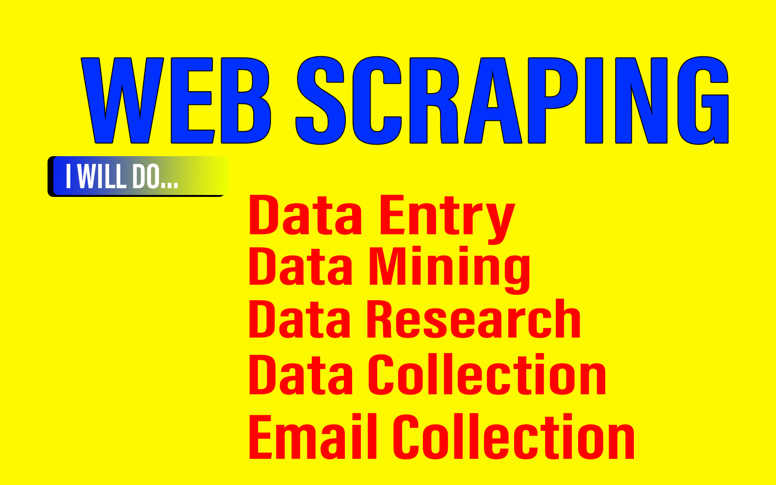 I will do web scraping,  data mining,  data scraping and data extraction