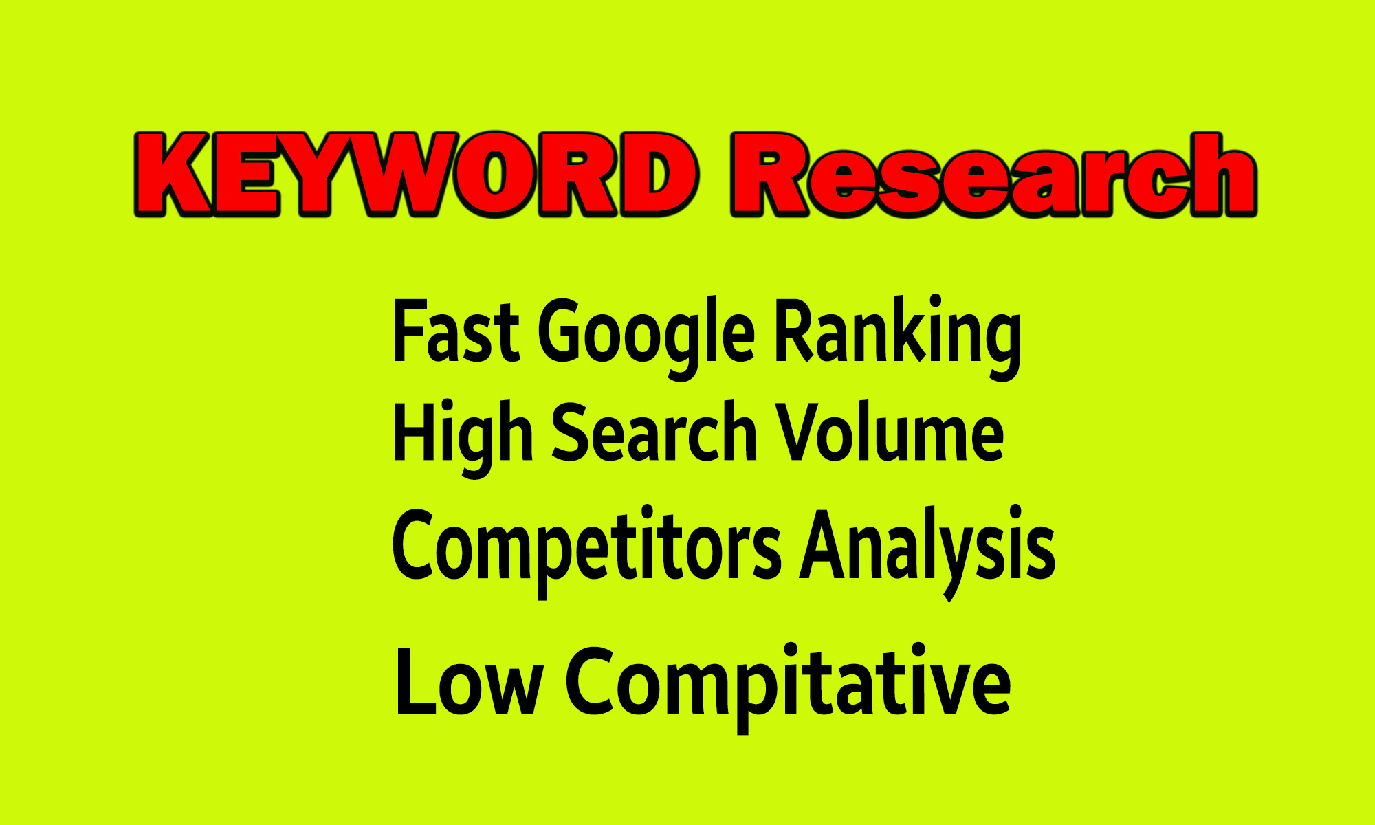 do deep keyword research and competitors analysis for you