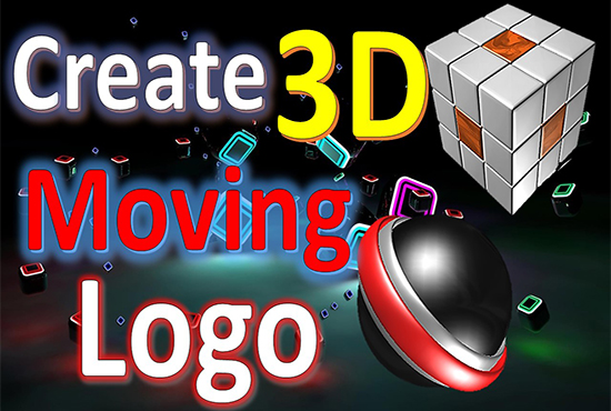 I Will Create a 3D professional moving Logos for you