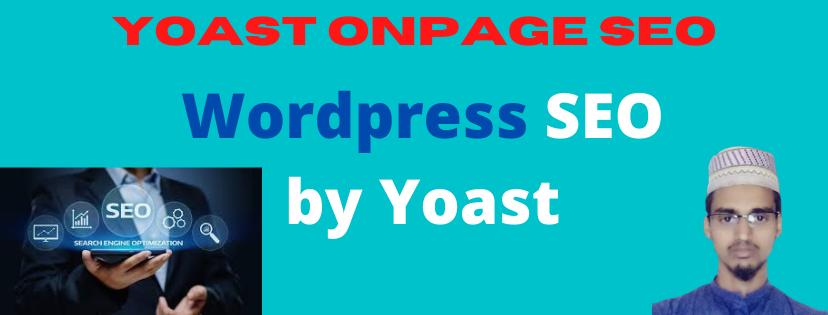 I will do Best wordpress yoast SEO on page optimization