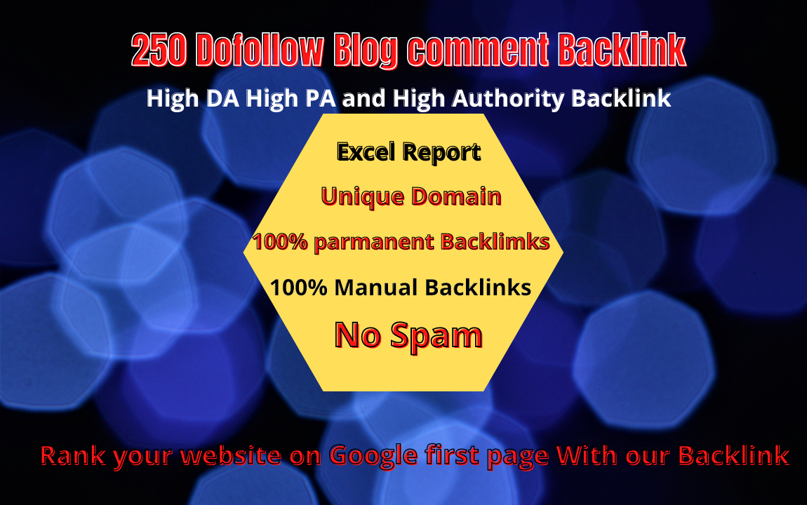 I will Manually Create 250 High Authority High DA High PA Blog comment Dofollow Backlinks