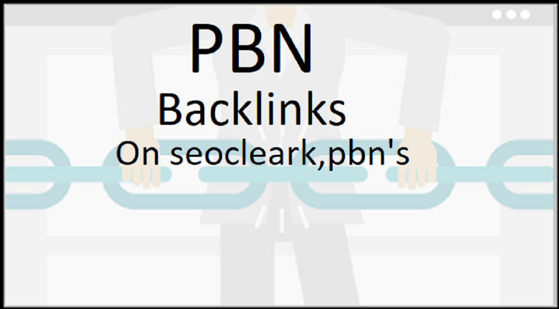 I Shall put in hand High quality 35 PBN Homepage backlinks for rank your website