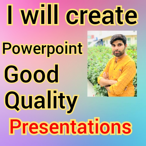 1 will made good quality power point presentation