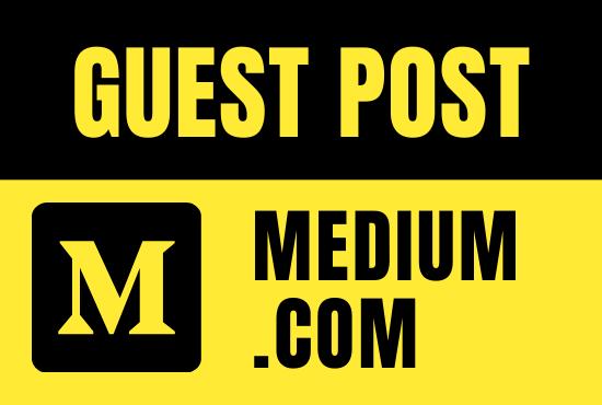 Write And Publish Guest Post on Medium. com DA-95,  PA-80